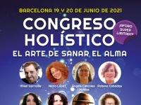 Congreso Holístico (Barcelona): El Arte de Sanar el Alma